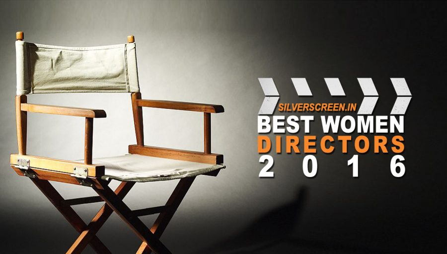 Best Women Directors of 2016: Find out