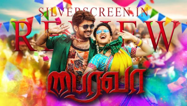 Bairavaa Review - original Silverscreen review.
