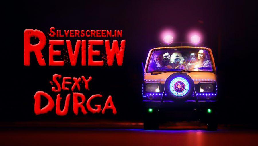 Sexy Durga Review: Silverscreen Original review of Sanal Kumar Sasidharan's film