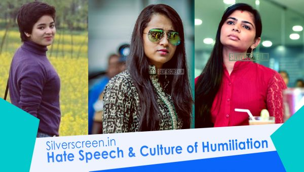 A Culture Of Humiliation where female celebrities (like Trisha Krishnan, Gurmehar Kaur, and Zaira Wasim) are trolled for speaking up.